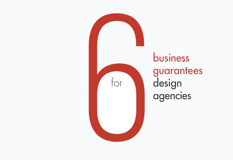 6 business guarantees for design agencies